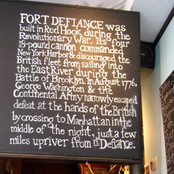 The chalkboard at Fort Defiance provides a historical gloss to gritty Red Hook